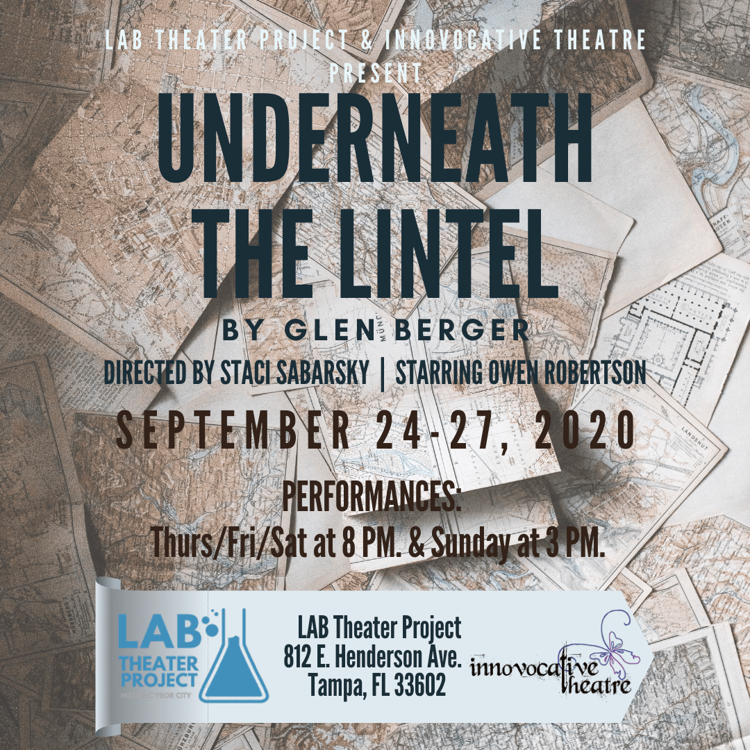 """Information for an upcoming show, """"UNDERNEATH THE LINTEL"""""""